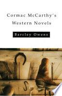 Cormac McCarthy s Western Novels