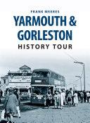 Yarmouth   Gorleston History Tour