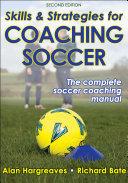 Skills   Strategies for Coaching Soccer