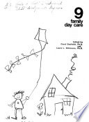 Child Development  Day Care  Family day care  edited by C  Seefeldt and L  Dittmann   no   OHD  73 1054