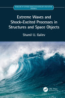 Extreme Waves and Shock Excited Processes in Structures and Space Objects