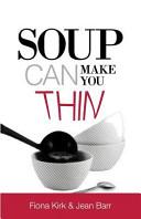 Soup Can Make You Thin