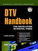 DTV: The Revolution in Digital Video [Pdf/ePub] eBook
