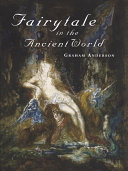 Fairytale in the Ancient World