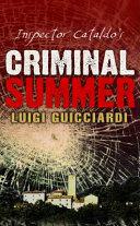 Inspector Cataldo's Criminal Summer