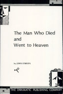 The Man Who Died and Went to Heaven