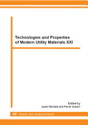 Technologies and Properties of Modern Utility Materials XXI