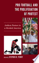 Pro Football and the Proliferation of Protest
