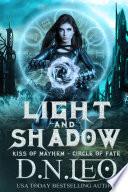 Light and Shadow: Kiss of Mayhem