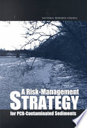 A Risk Management Strategy For Pcb Contaminated Sediments Book PDF