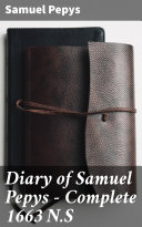 Diary of Samuel Pepys — Complete 1663 N.S Pdf/ePub eBook