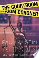 Read Online The Courtroom Coroner For Free