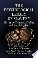 The Psychological Legacy of Slavery Book