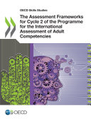 OECD Skills Studies The Assessment Frameworks for Cycle 2 of the Programme for the International Assessment of Adult Competencies [Pdf/ePub] eBook