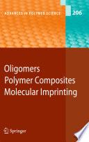 Oligomers   Polymer Composites  Molecular Imprinting