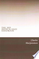 The Medical Sales Handbook