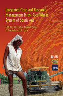 Integrated Crop and Resource Management in the Rice wheat System of South Asia