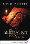 Die Bruderschaft der Runen  : Historischer Roman