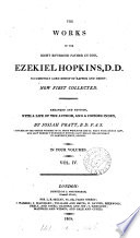 The works of ... Ezekiel Hopkins, arranged and revised, with a life of the author, by J. Pratt
