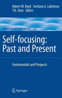 Self focusing  Past and Present