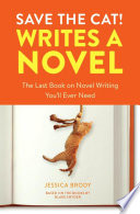 link to Save the cat! writes a novel : the last book on novel writing you'll ever need in the TCC library catalog