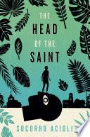 The Head of the Saint