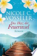 Das Herz der Feuerinsel  : Roman