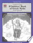 A Guide for Using D  Aulaires  Book of Greek Myths in the Classroom