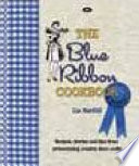 """The Blue Ribbon Cookbook: Recipes, Stories and Tips from Prizewinning Country Show Cooks"" by Liz Harfull"