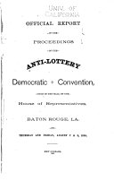 Official Report of the Proceedings of the Anti lottery Democratic Convention