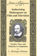Authorizing Shakespeare on Film and Television