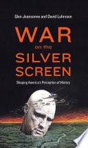 War on the Silver Screen