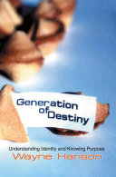 Generation of Destiny: Understanding Identity and Knowing ...