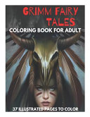 Grimm Fairy Tales Coloring Book for Adult   37 Illustrated Pages To Color Book