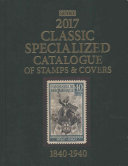 Scott Classic Specialized Catalogue of Stamps & Covers 2017