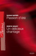 Pdf Passion d'été - Un délicieux chantage (Harlequin Passions) Telecharger