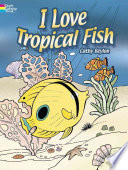 I Love Tropical Fish