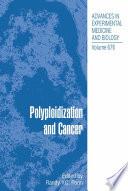 Polyploidization and Cancer