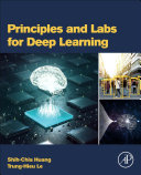 Principles and Labs for Deep Learning