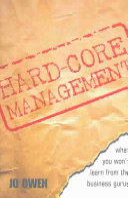 Hard-core Management