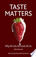 Taste Matters