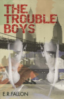 The Trouble Boys Book