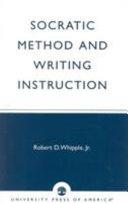 Socratic Method and Writing Instruction