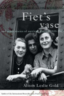 Fiet's Vase and Other Stories of Survival, Europe 1939-1945