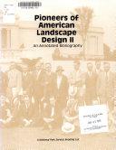 Pioneers of American Landscape Design II