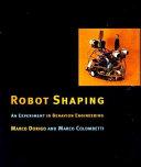 Robot Shaping