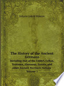 The History of the Ancient Germans
