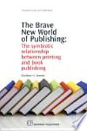 The Brave New World of Publishing Book