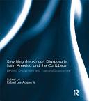 Rewriting the African Diaspora in Latin America and the Caribbean Pdf/ePub eBook