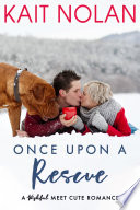 Once Upon A Rescue  A Meet Cute Romance